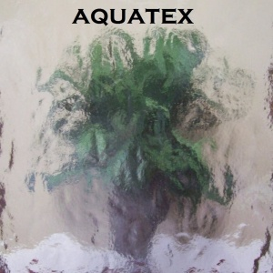 Aquatex glass